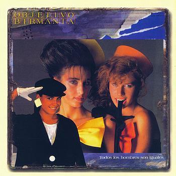 Objetivo Birmania - Todos Los Hombres Son Iguales (1985)