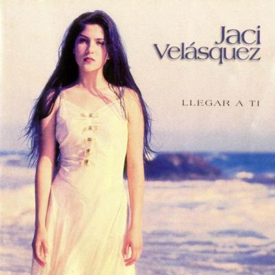 Jaci Velasquez - Llegar A Ti (1999)