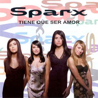 Sparx - Tiene Que Ser Amor (1997)
