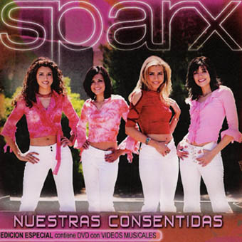 Sparx - Nuestras Consentidas (2005)
