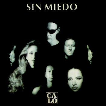 Calo - Sin Miedo (1995)