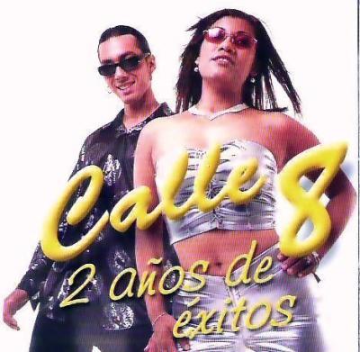 Calle 8 - 2 Años De Exitos (2001)