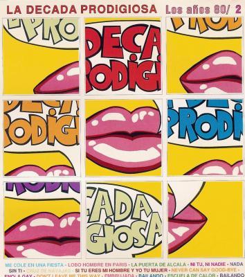 La Decada Prodigiosa - Los Años 80's (1986) 02