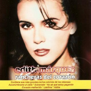 Edith Marquez - Rancheras del corazon (2008) Estreno