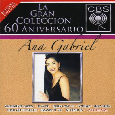 Ana Gabriel - La Gran Colección 60 Aniversario (2007) (2CD's)