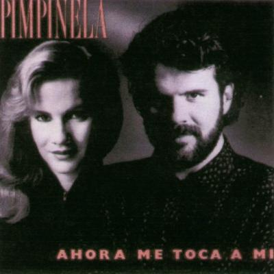 Pimpinela - Ahora Me Toca A Mi (1998)