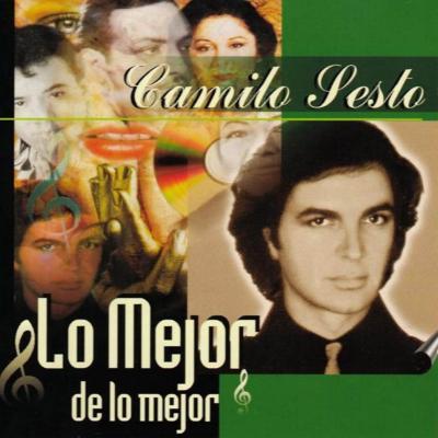 Camilo Sesto - Lo Mejor De Lo Mejor (1998)