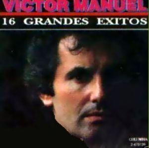 Victor Manuel - 16 Grandes Exitos