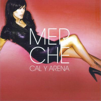 Merche - Cal Y Arena(2007)
