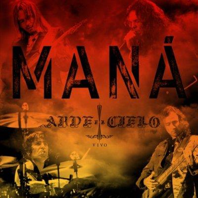 Mana - Arde El Cielo (2008)