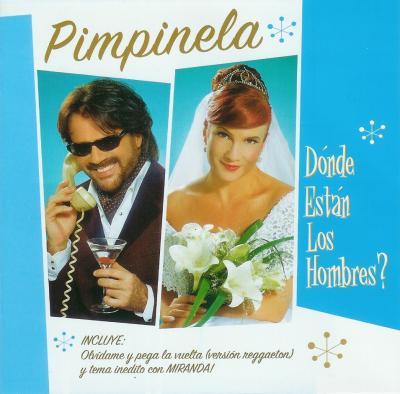 Pimpinela - Donde Estan Los Hombres (2005)