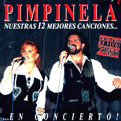 Pimpinela - Nuestras 12 Mejores Canciones En Concierto (1994)
