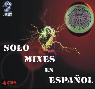 Solo Mixes En Español (2007) 4 CD's