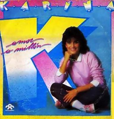 Karina - Amor A Millon (1985)