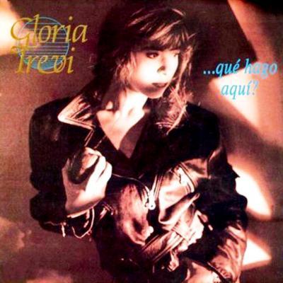 Gloria Trevi - Que Hago Aqui (1990)