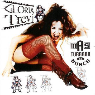 Gloria Trevi - Mas Turbada Que Nunca (1994)