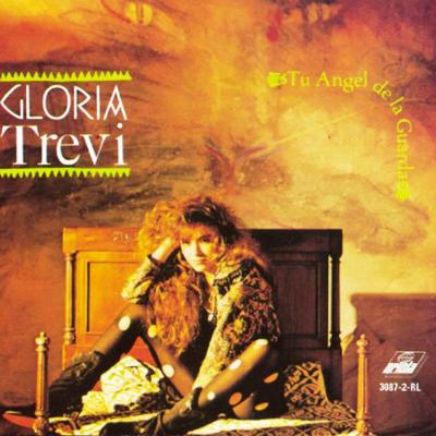 Gloria Trevi - Tu Angel De La Guarda (1991)