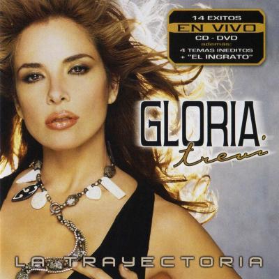 Gloria Trevi - La Trayectoria (En Vivo) (2006)