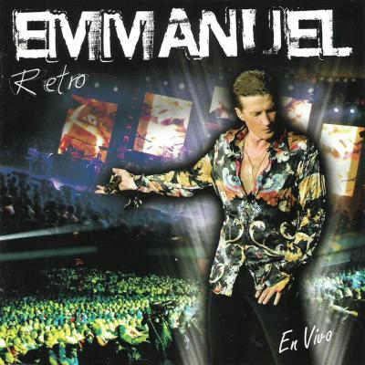 Emmanuel - Retro En Vivo (2007)