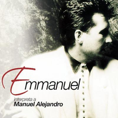 Emmanuel - Interpreta A Manuel Alejandro (2007)