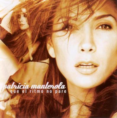 Patricia Manterola - Que El Ritmo No Pare (2002)