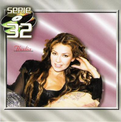 Thalia - Serie 32 Exitos (2001) 2CD's