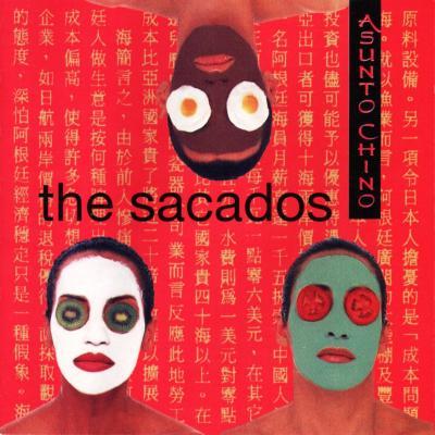 The Sacados - Asunto Chino (1994)