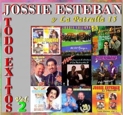 Jossie Esteban Y La Patrulla 15 - Todo Exitos Vol.2 (2008)