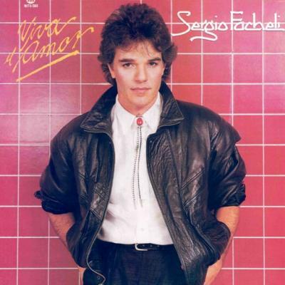 Sergio Fachelli - Viva El Amor (1986)
