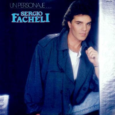Sergio Fachelli - Un Personaje Especial (1987)