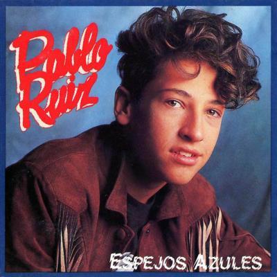 Pablo Ruiz - Espejos Azules (1990)