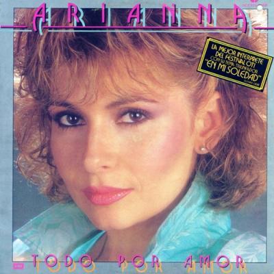 Arianna - Todo Por Amor (1985)