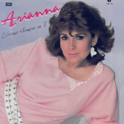 Arianna - Llevame Siempre En Ti (1984)