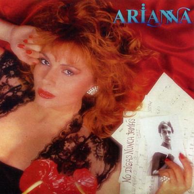 Arianna - No Digas Nunca Jamas (1986)