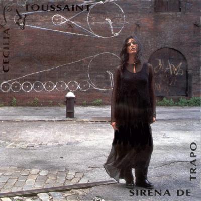 Cecilia Toussaint - Sirena De Trapo (1993)