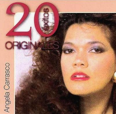 Angela Carrasco - 20 Exitos Originales (2007)