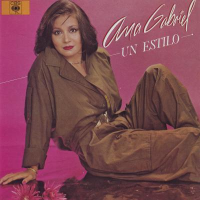 Ana Gabriel - Un Estilo (1985)