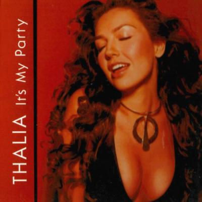 Thalia - It's My Party (Single) (2001)