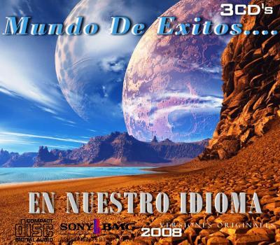 Mundo De Exitos - En Nuestro Idioma (2008) 3CD's