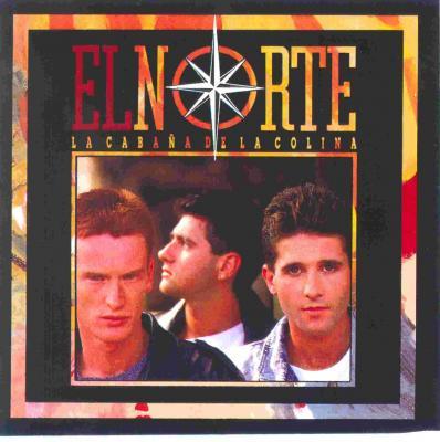 El Norte - La Cabaña De La Colina (1988) (Primer Album)