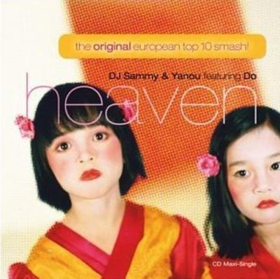DJ Sammy & Yanou ft. Do - Heaven (Maxi Single) (2002) (Incluye Video)