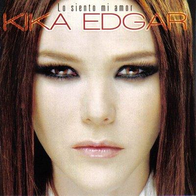 Kika Edgar - Lo Siento Mi Amor (2008)