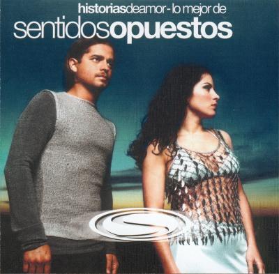 Sentidos Opuestos - Historias De Amor (2003) (CD+Videos Vob)