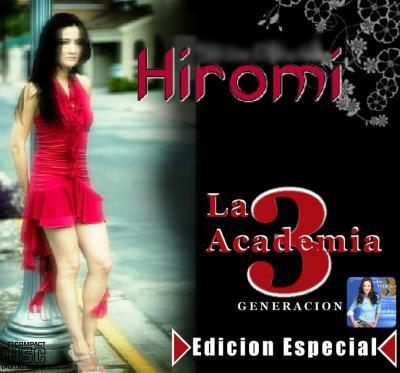 Hiromi - La Academia 3 (Edicion Especial) (2008)