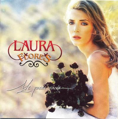 Laura Flores - Me Quede Vacia (1997)