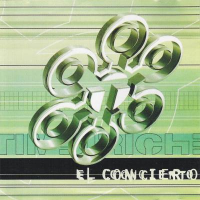 Timbiriche - Timbiriche El Concierto (1999) (2 CD's)