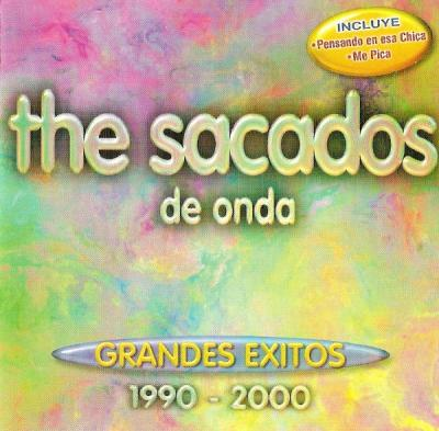The Sacados - De Onda Grandes Exitos (1990-2000)