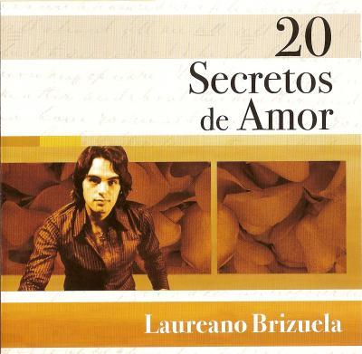 Laureano Brizuela - 20 Secretos De Amor (2007)