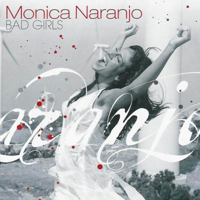Monica Naranjo - Bad Girls (Special Edition) (2002) 2CD's
