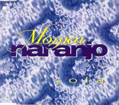 Monica Naranjo - Sola (CD Single) (1995)